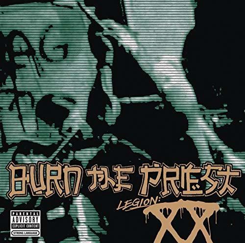 Burn The Priest - Legion: XX