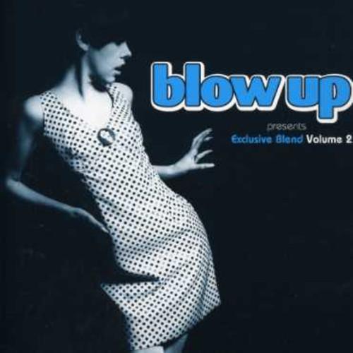 Blow Up Presents: Exclusive Blend, Vol. 2
