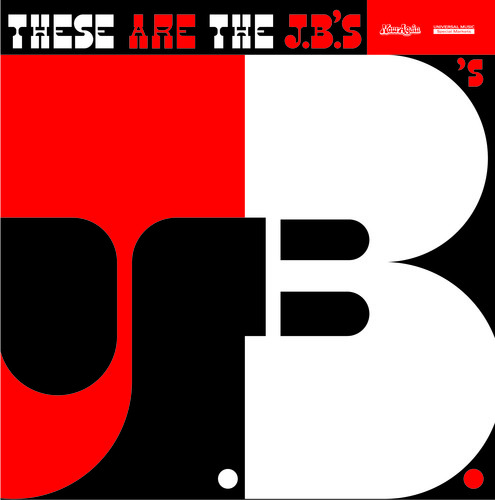 The J.B.'s - These Are the JBS