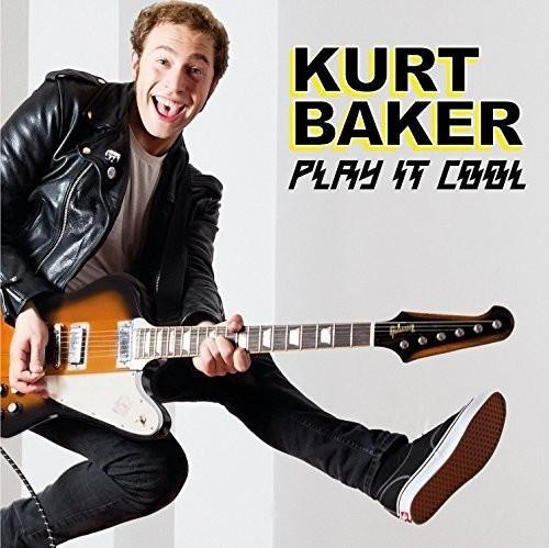 Kurt Baker - Play It Cool