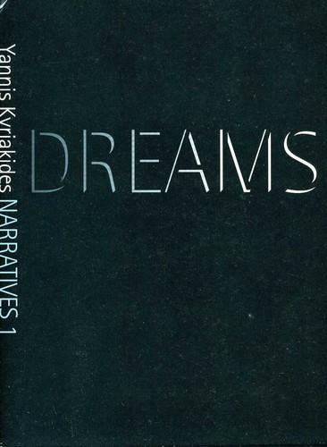 Narratives 1: Dreams