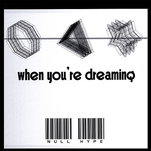 When You're Dreaming