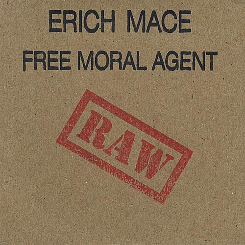 Free Moral Agent (Raw)