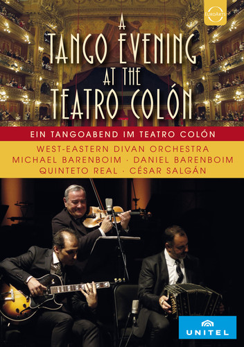 West-Eastern Divan Orchestra at the Teatro Colon - West-eastern Divan Orchestra At The Teatro Colon - A Tango Evening