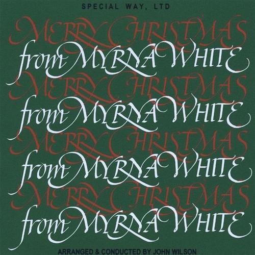 Merry Christmas from Myrna White
