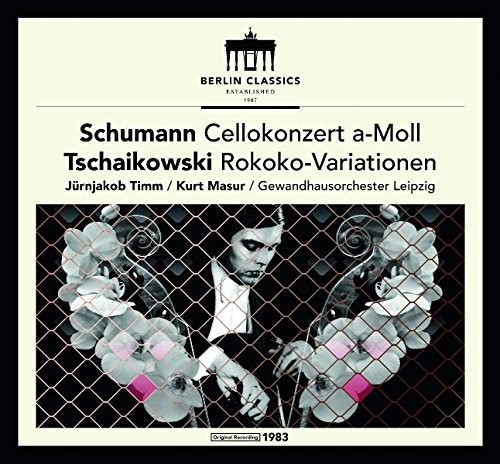 Schumann & Tchaikovsky: Cello Concerto and Rococo Variations