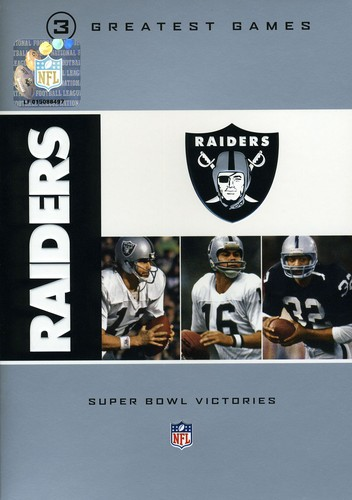 NFL Oakland Raiders 3 Greatest Games: Super Bowl