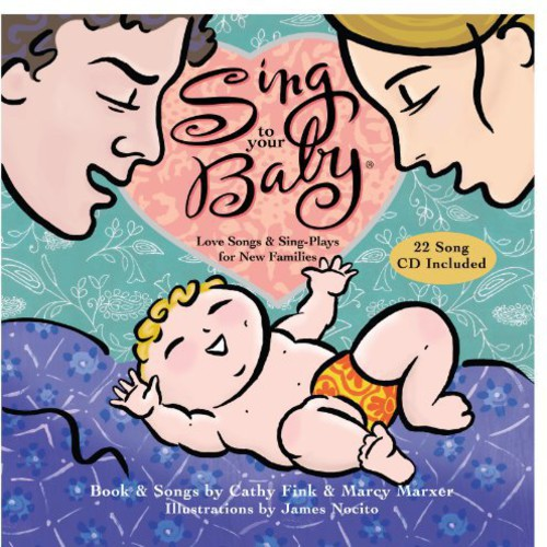Sing to Your Baby