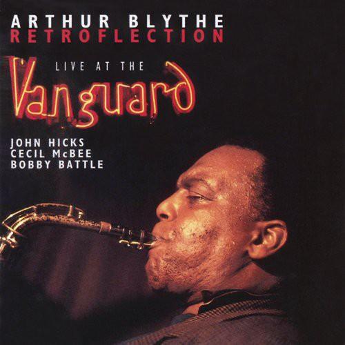 Arthur Blythe - Retroflection