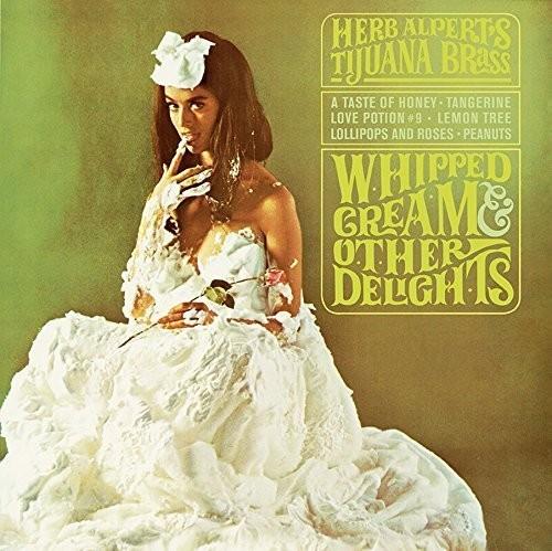 Herb Alpert - Whipped Cream & Other Delights [180 Gram]