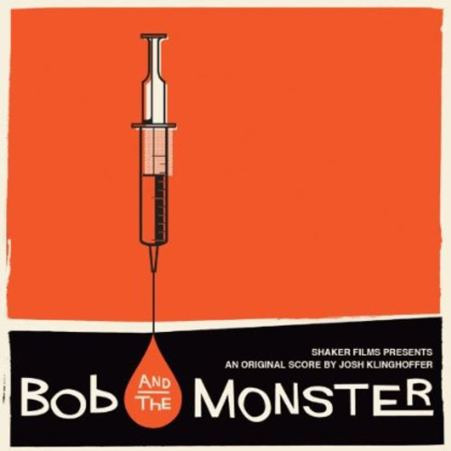 Bob and the Monster (Score) (Original Soundtrack)
