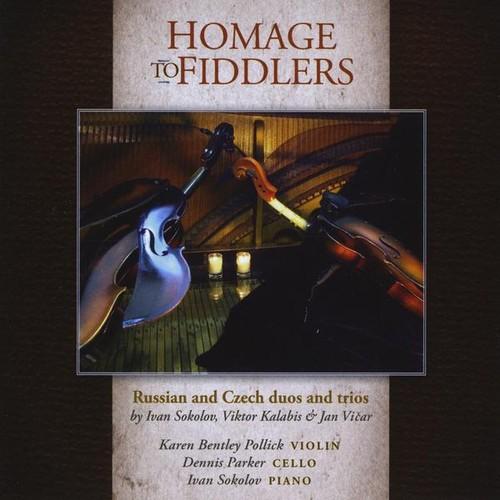 Karen Bentley Pollick - Homage To Fiddlers