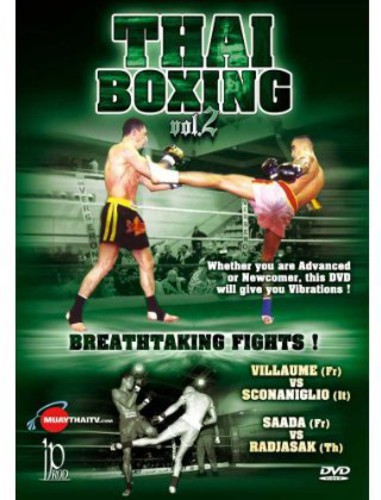 Thai Boxing: Volume 2: Breathtaking Fights!