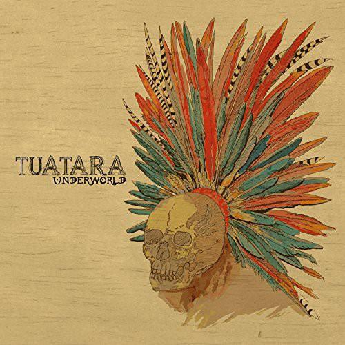 Tuatara - Underworld (Uk)
