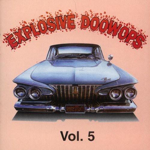 Explosive Doo Wops 5 /  Various