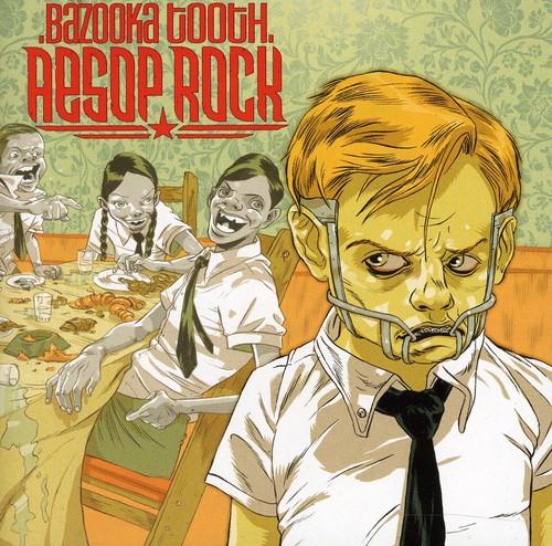 Aesop Rock - Bazooka Tooth