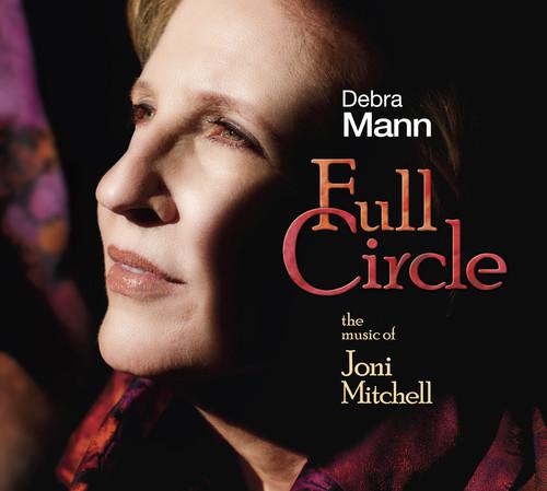 Joni Mitchell - Full Circle: The Music of Joni Mithchell