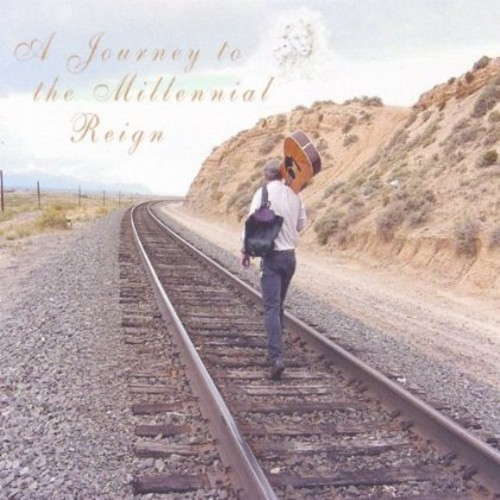 Journey to the Millennial Reign