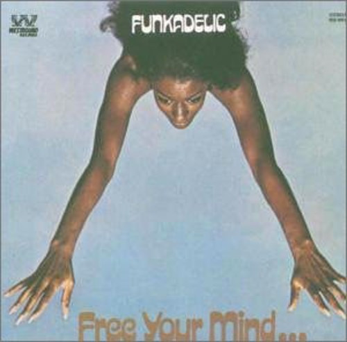Funkadelic - Free Your Mindand Your Ass Will Follow