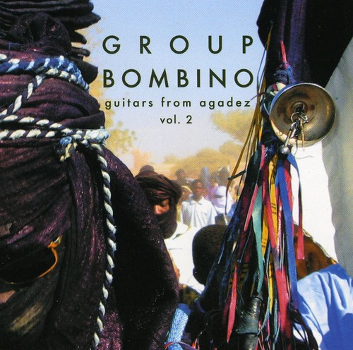Group Bombino - Vol. 2-Guitars From Agadez (Music Of Niger)