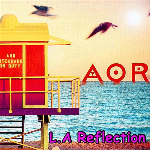 Aor - L.A Reflection
