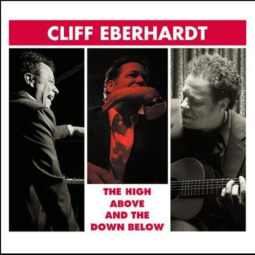 Cliff Eberhardt - High Above and The Down Below