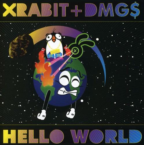 Xrabit & Dmgs - Hello World