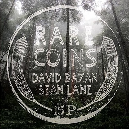 Rare Coins: David Bazan & Sean Lane
