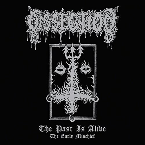 Dissection - Past Is Alive (The Early Mischief)