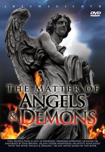 The Matter of Angels & Demons