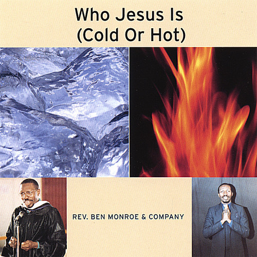 Who Jesus Is (Cold or Hot)