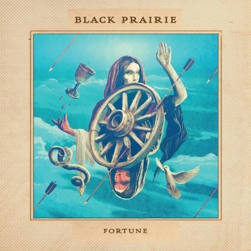 Black Prairie - Fortune [Vinyl]