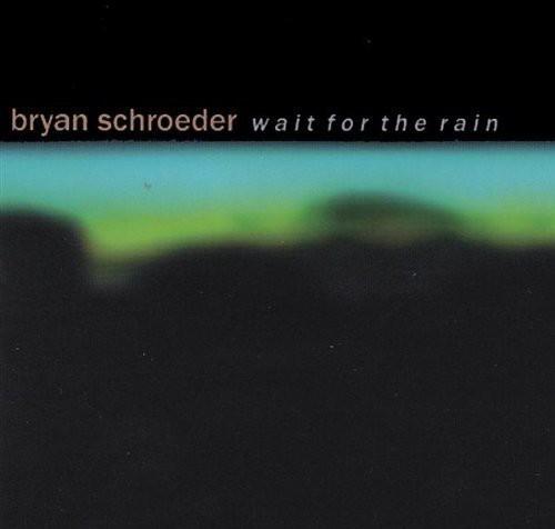 Wait for the Rain