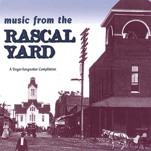 Music from the Rascal Yard /  Various