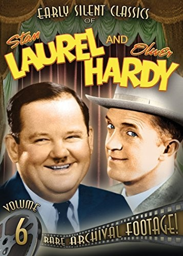 Early Silent Classics of Stan Laurel and Oliver Hardy: Volume 6