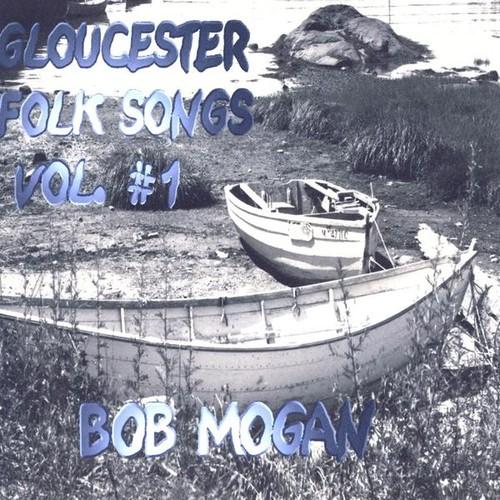 Gloucester Folk Songs 1