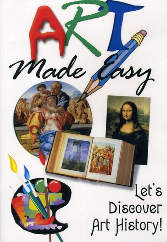 Art Made Easy: Lets Discover Art History