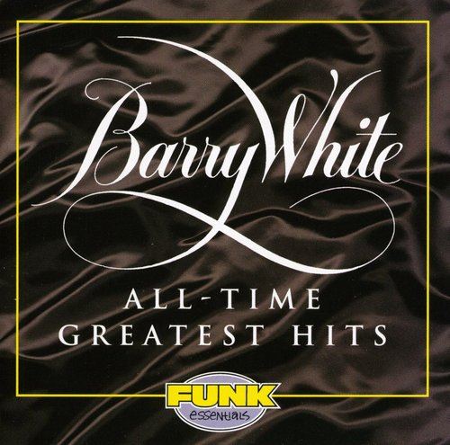 Barry White-All-Time Greatest Hits