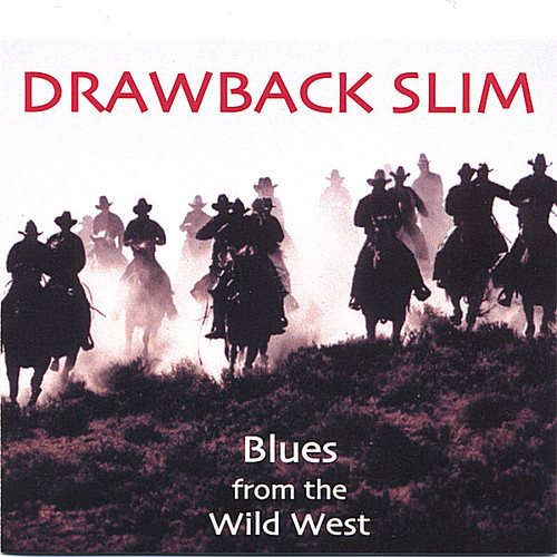 Blues from the Wild West