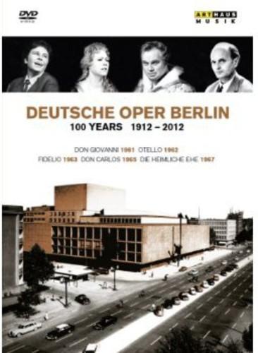 100 Years 1912-2012 & Deutsche Oper Berlin