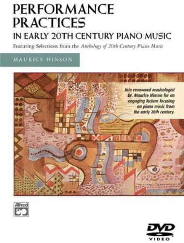 Performance Practices in Early 20th Century Piano