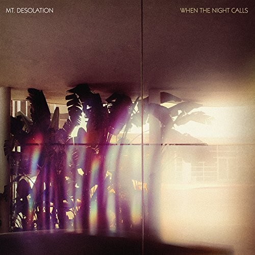 Mt. Desolation - When The Night Calls [Import LP]