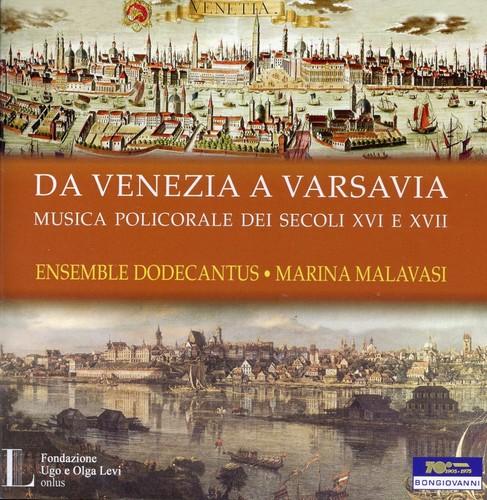 Da Venezia a Varsavia Polychoral Music in Europe