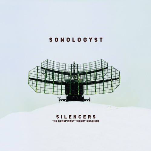 Silencers (conspiracy Theory Dossiers)
