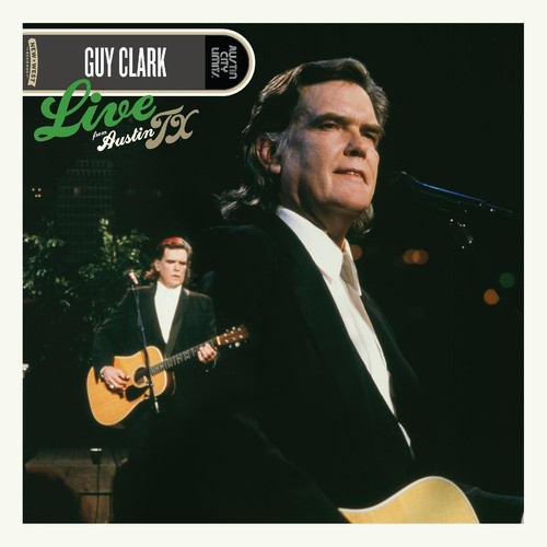 Guy Clark - Live From Austin, TX [Translucent Green LP]