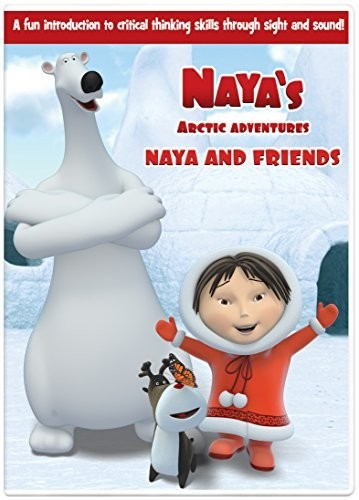 Naya's Arctic Adventure: Naya and Friends