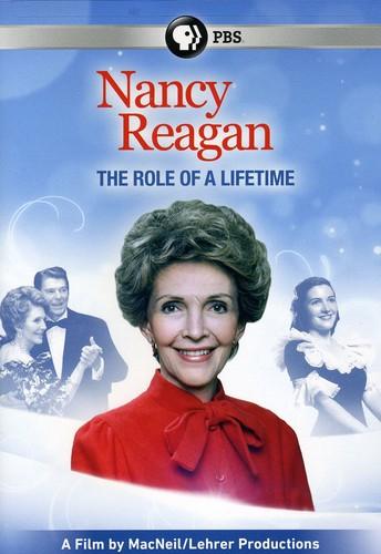 Nancy Reagan: The Role of a Lifetime