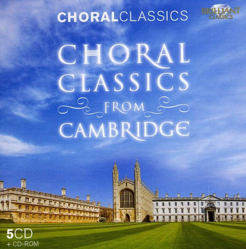 Choir Of Clare College Cambridge - Choral Classics from Cambridge