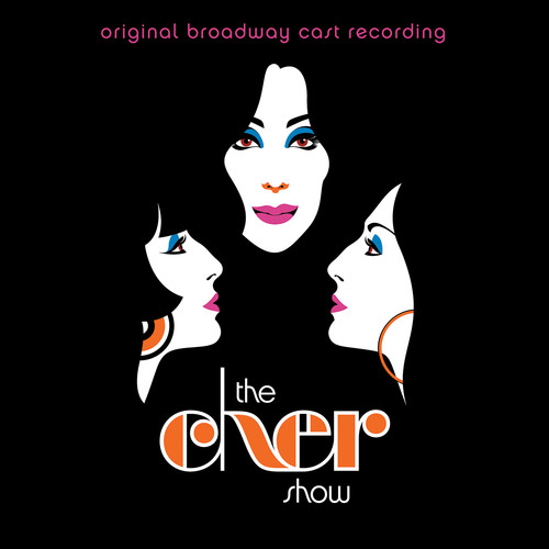 The Cher Show - The Cher Show (Original Broadway Cast Recording)