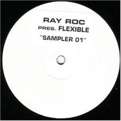 Ray Roc Presents Flexible